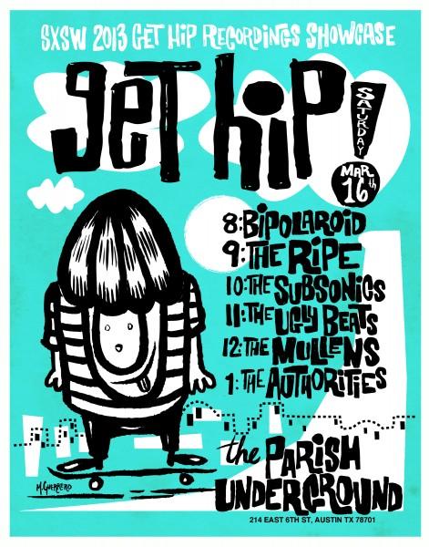 Get Hip SXSW Showcase 2013